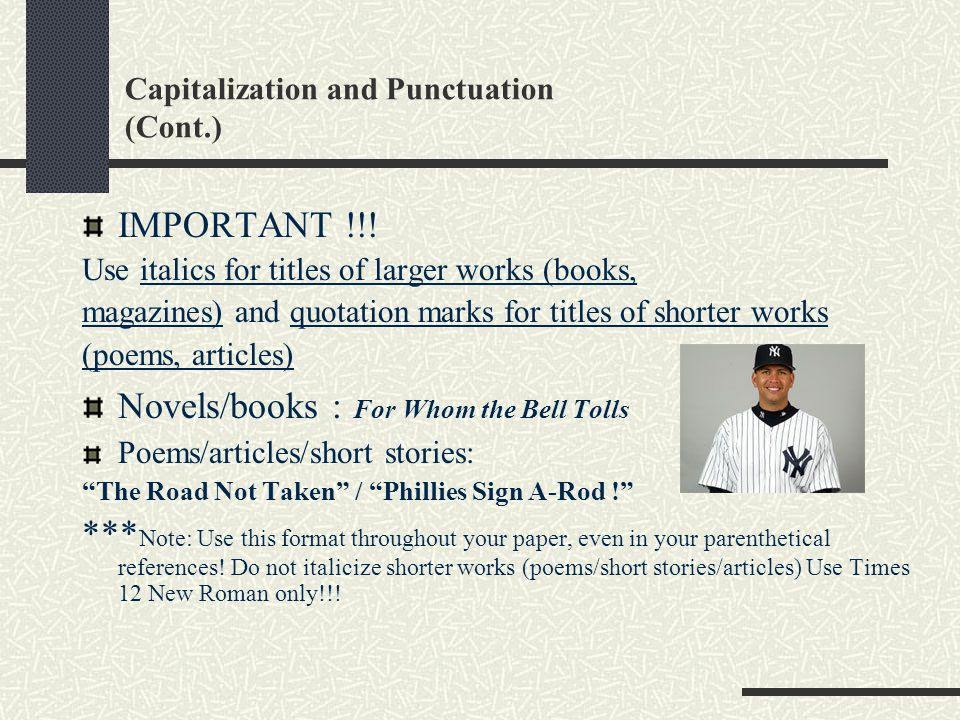 Capitalization and Punctuation (Cont.)