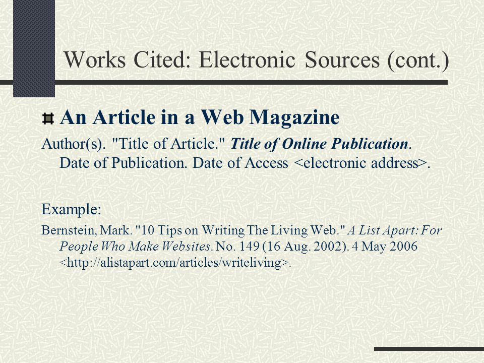 Works Cited: Electronic Sources (cont.)