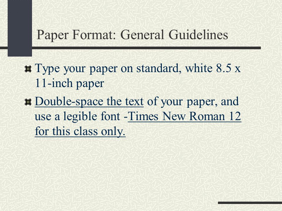 Paper Format: General Guidelines