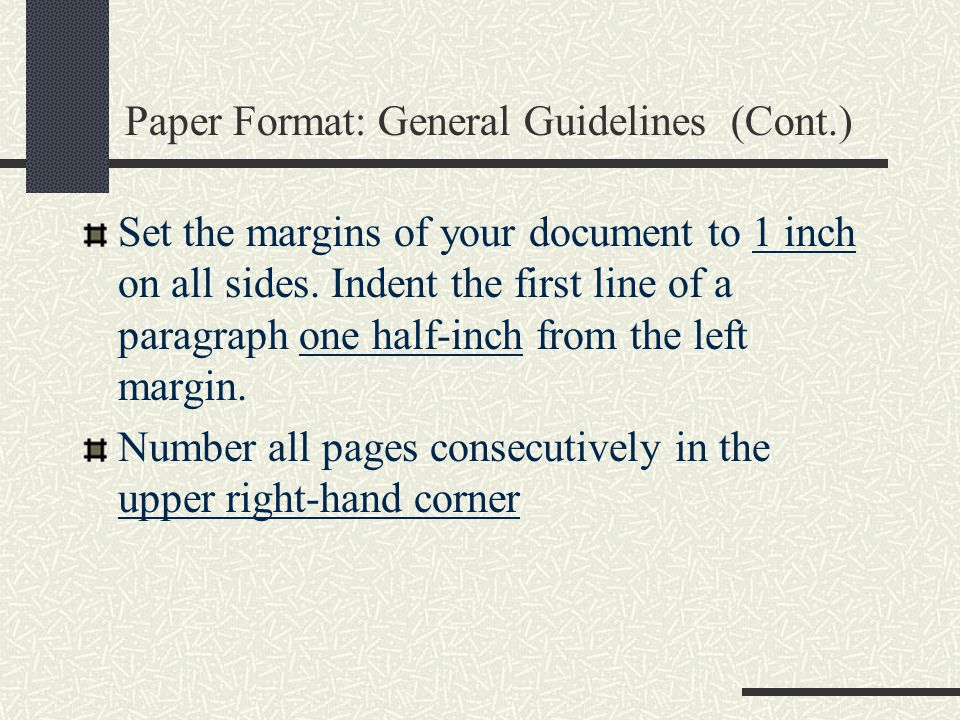 Paper Format: General Guidelines (Cont.)
