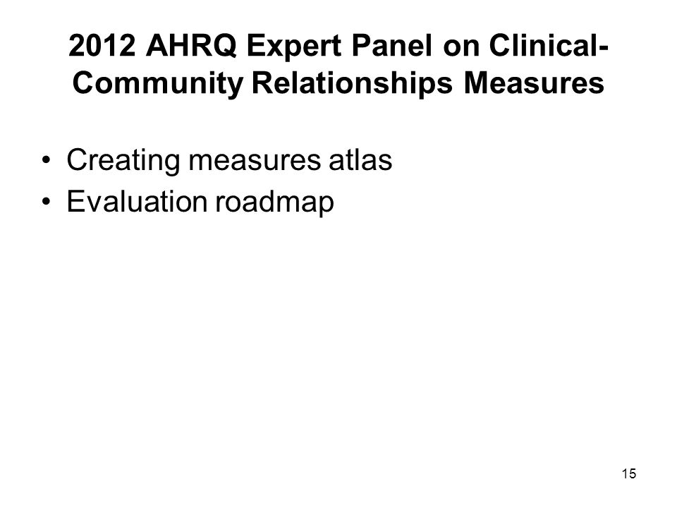 2012 AHRQ Expert Panel on Clinical-Community Relationships Measures