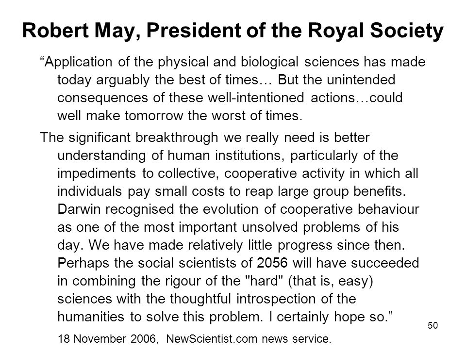 Robert May, President of the Royal Society