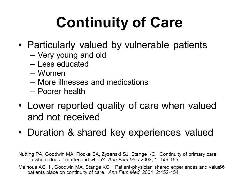 Continuity of Care Particularly valued by vulnerable patients