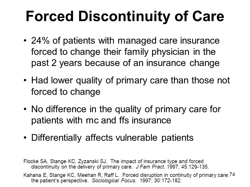 Forced Discontinuity of Care