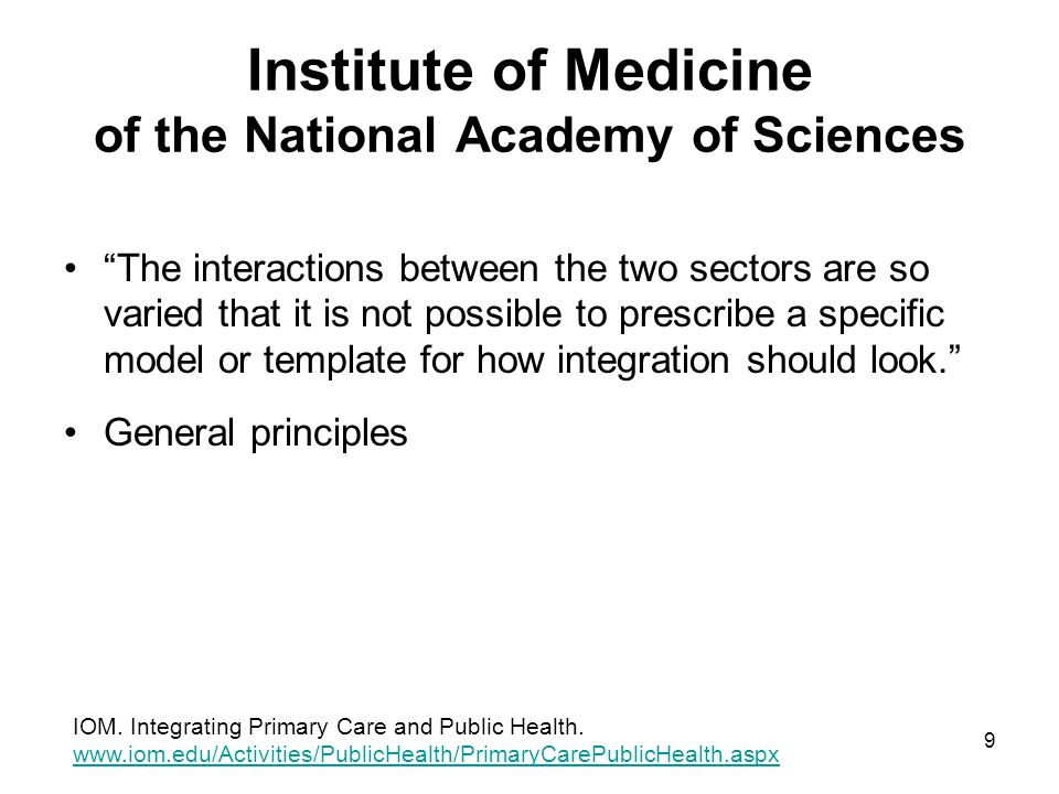 Institute of Medicine of the National Academy of Sciences