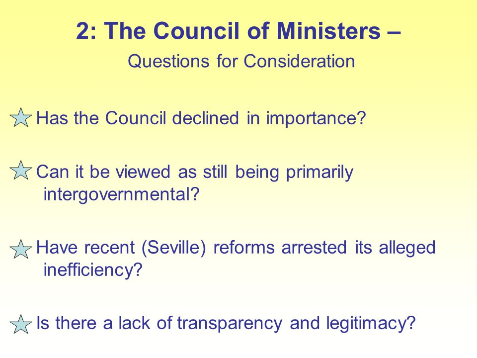 2: The Council of Ministers – Questions for Consideration