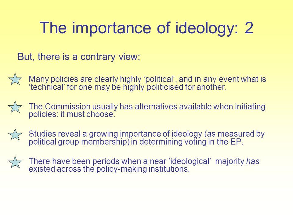The importance of ideology: 2