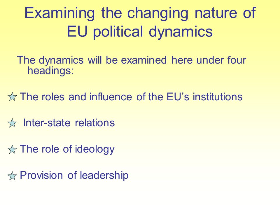 Examining the changing nature of EU political dynamics