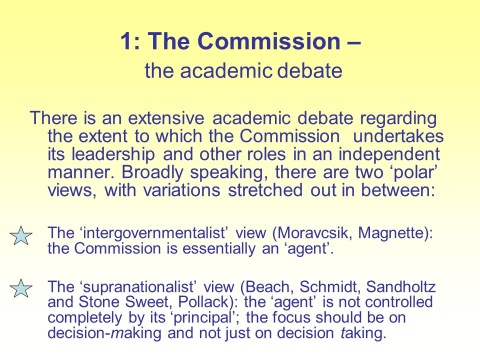1: The Commission – the academic debate