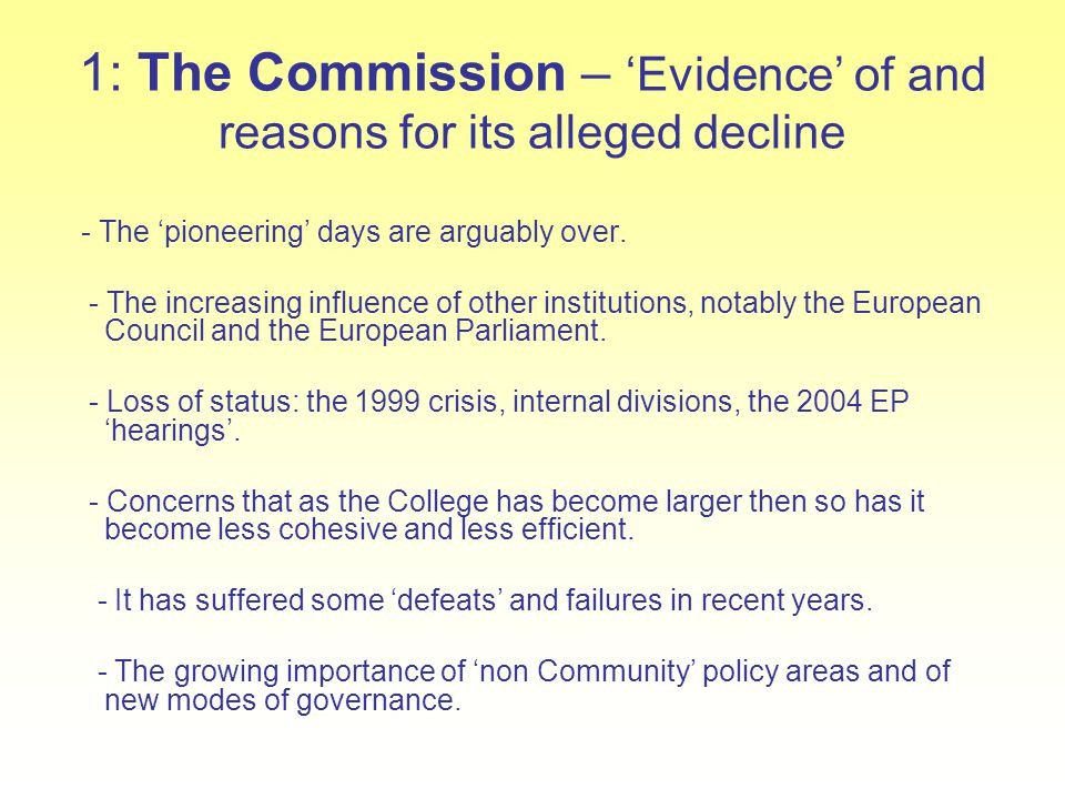 1: The Commission – 'Evidence' of and reasons for its alleged decline