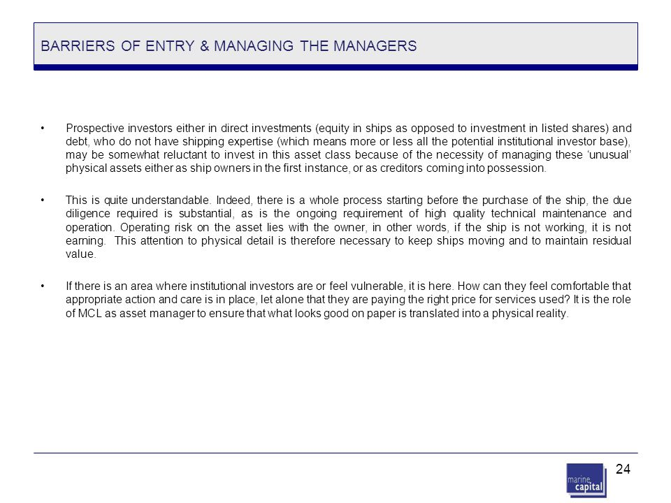 BARRIERS OF ENTRY & MANAGING THE MANAGERS