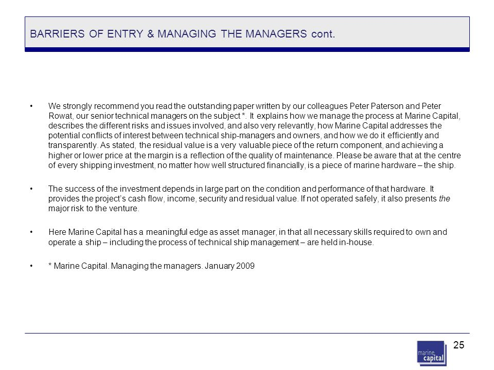 BARRIERS OF ENTRY & MANAGING THE MANAGERS cont.