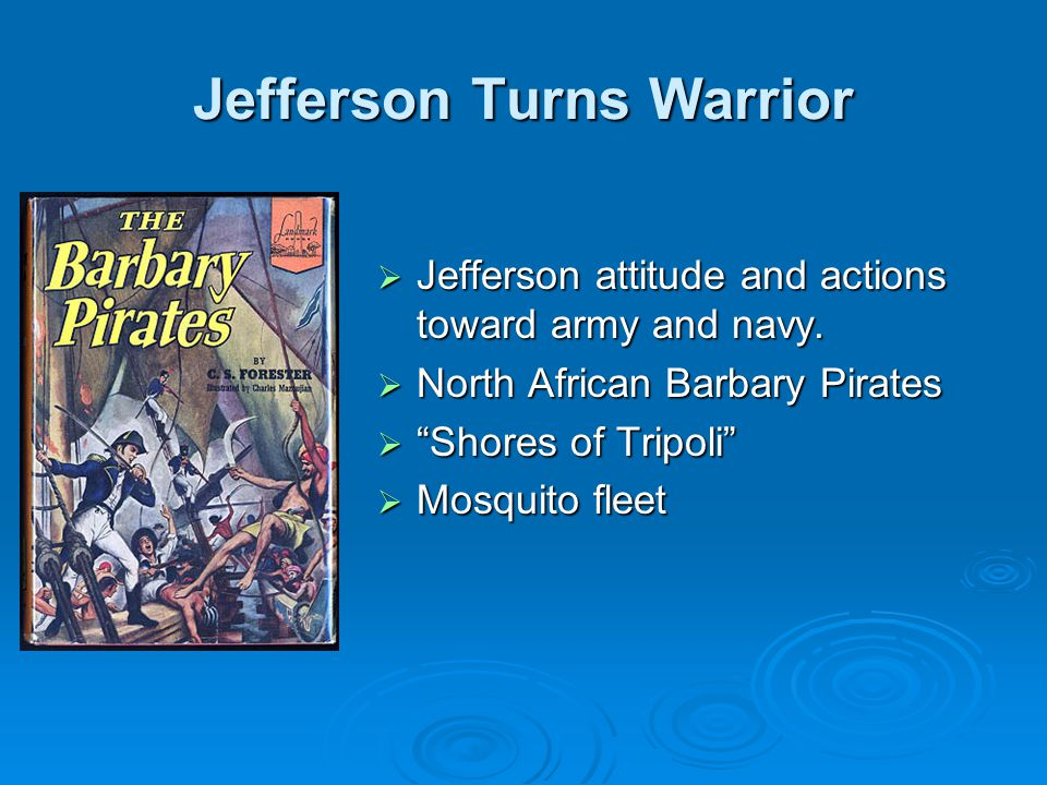 Jefferson Turns Warrior