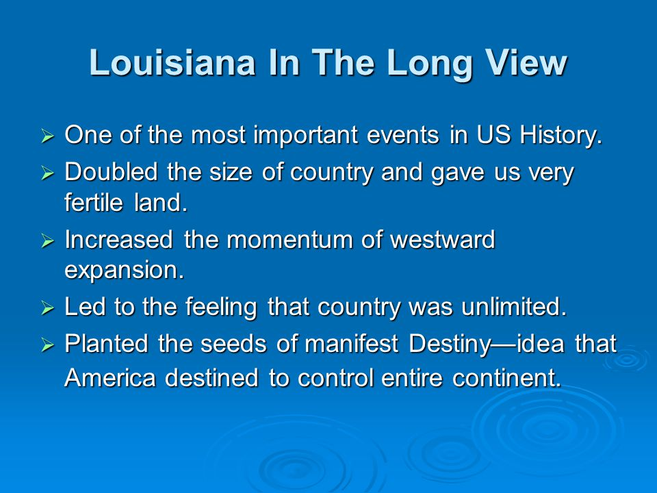 Louisiana In The Long View