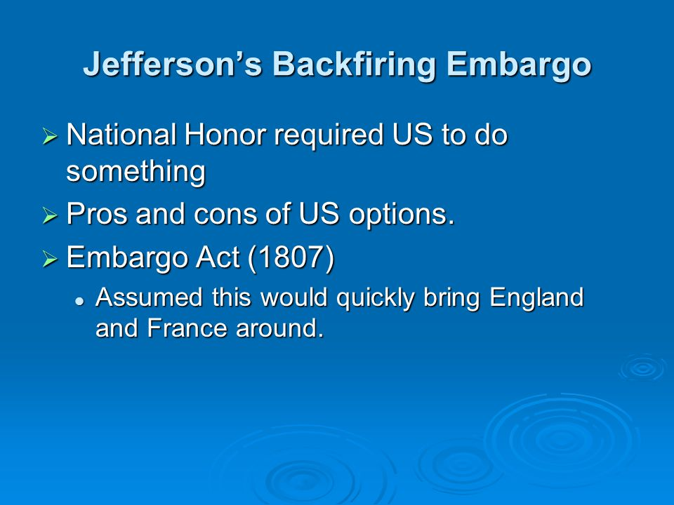 Jefferson's Backfiring Embargo