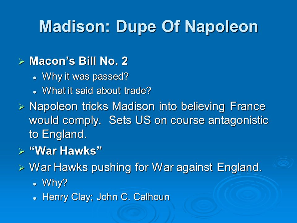 Madison: Dupe Of Napoleon