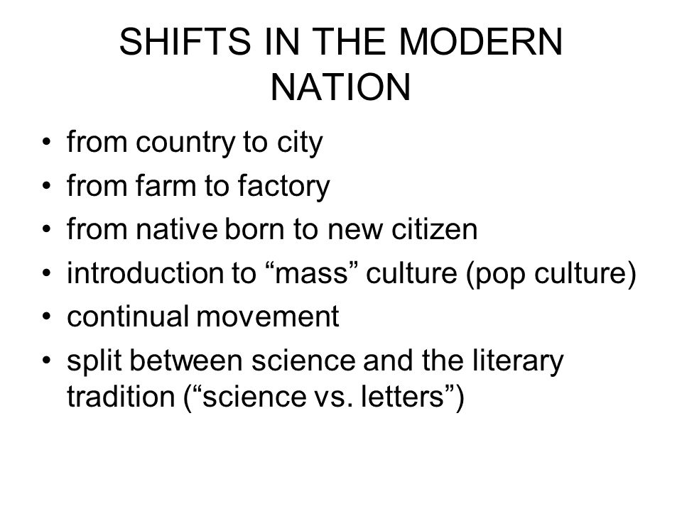 SHIFTS IN THE MODERN NATION