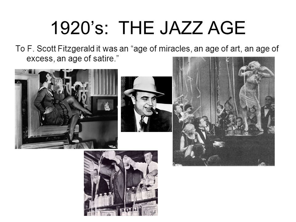 1920's: THE JAZZ AGE To F.