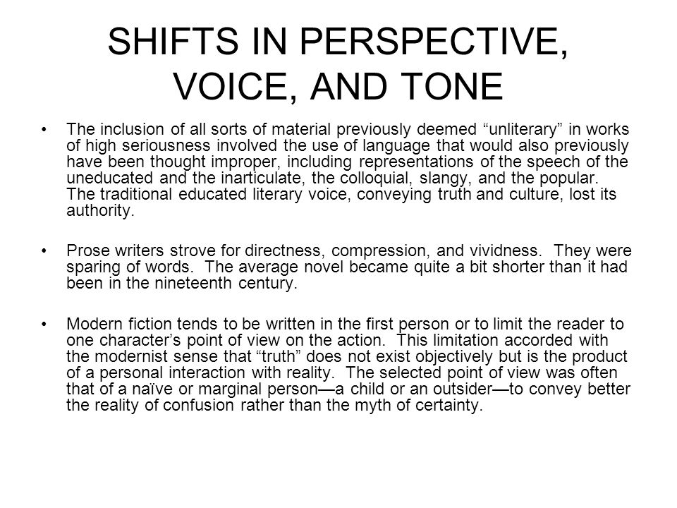 SHIFTS IN PERSPECTIVE, VOICE, AND TONE