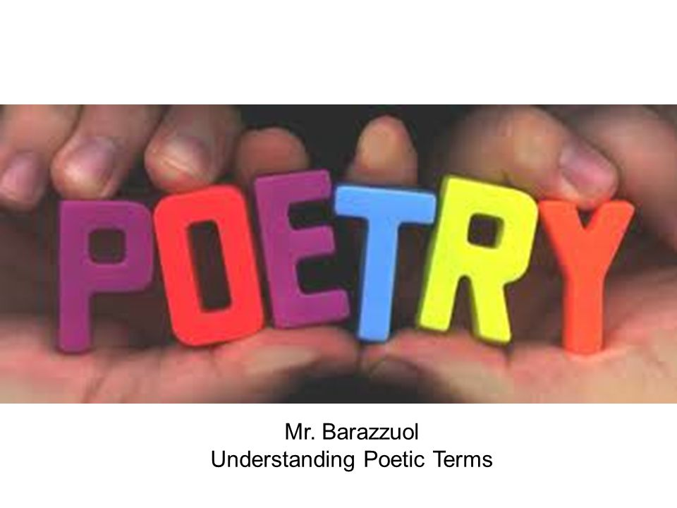 Mr. Barazzuol Understanding Poetic Terms