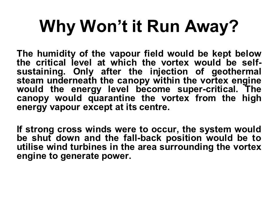 Why Won't it Run Away