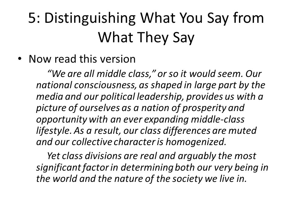 5: Distinguishing What You Say from What They Say