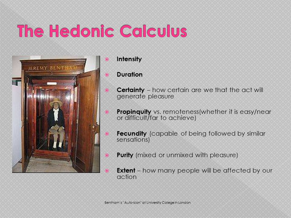 The Hedonic Calculus Intensity Duration