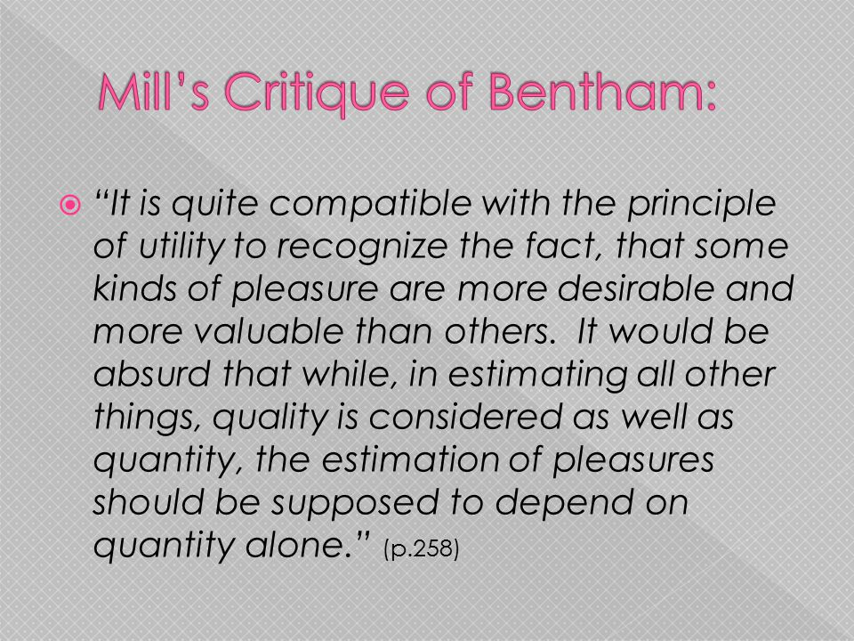 Mill's Critique of Bentham: