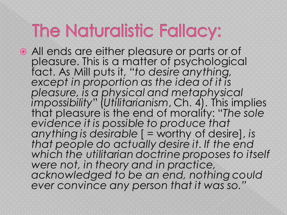 The Naturalistic Fallacy:
