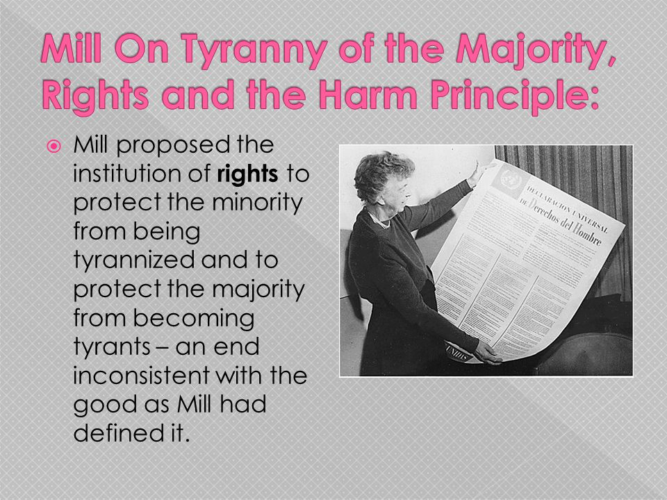 Mill On Tyranny of the Majority, Rights and the Harm Principle: