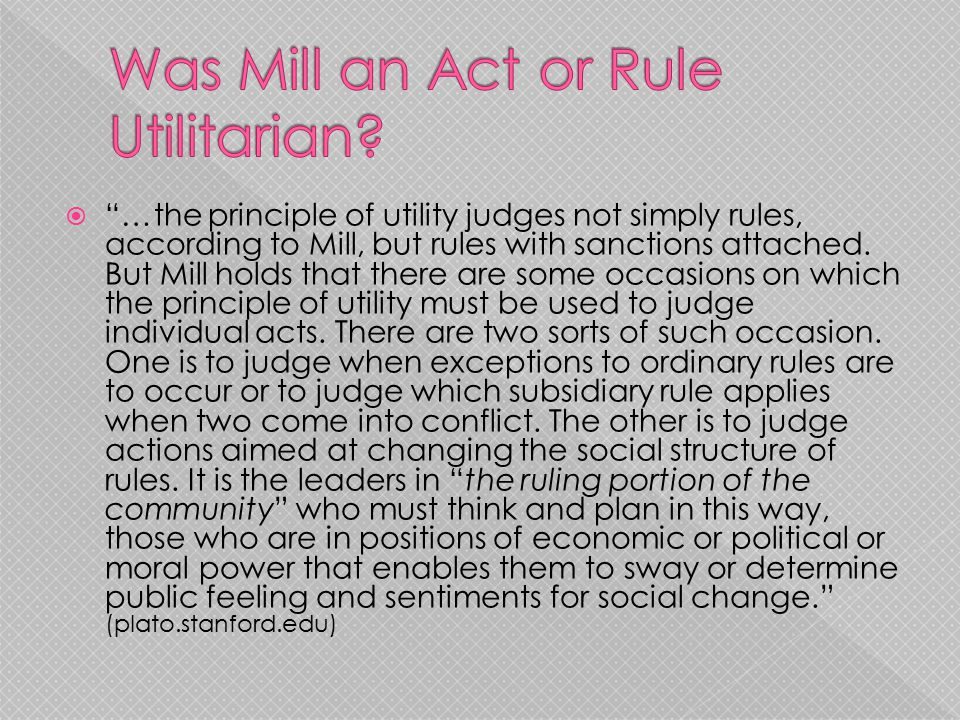 Was Mill an Act or Rule Utilitarian