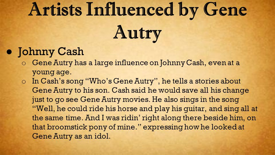 Artists Influenced by Gene Autry