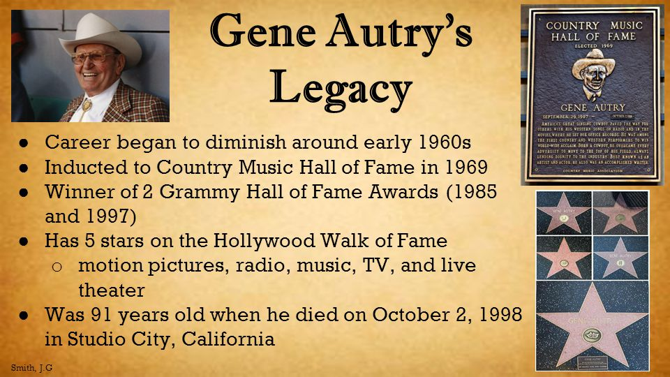 Gene Autry's Legacy Career began to diminish around early 1960s