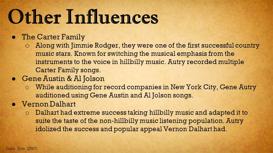 Other Influences The Carter Family Gene Austin & Al Jolson