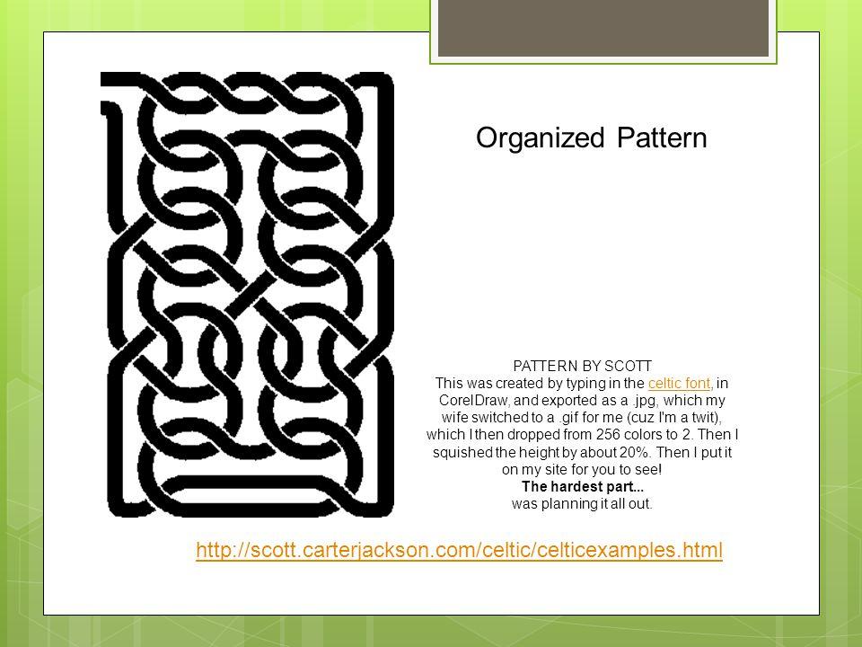 Organized Pattern PATTERN BY SCOTT.