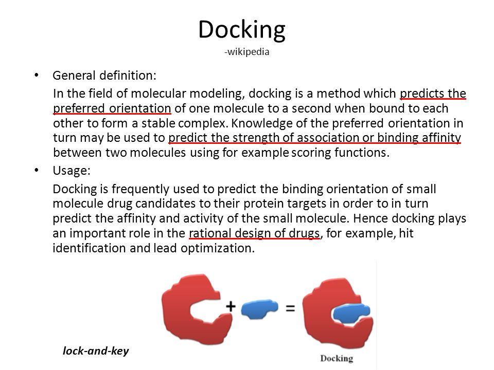 Docking -wikipedia General definition:
