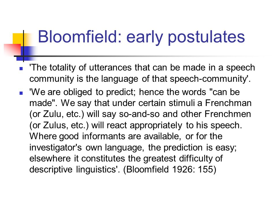 Bloomfield: early postulates