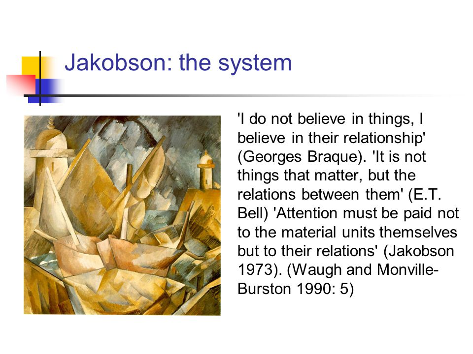 Jakobson: the system