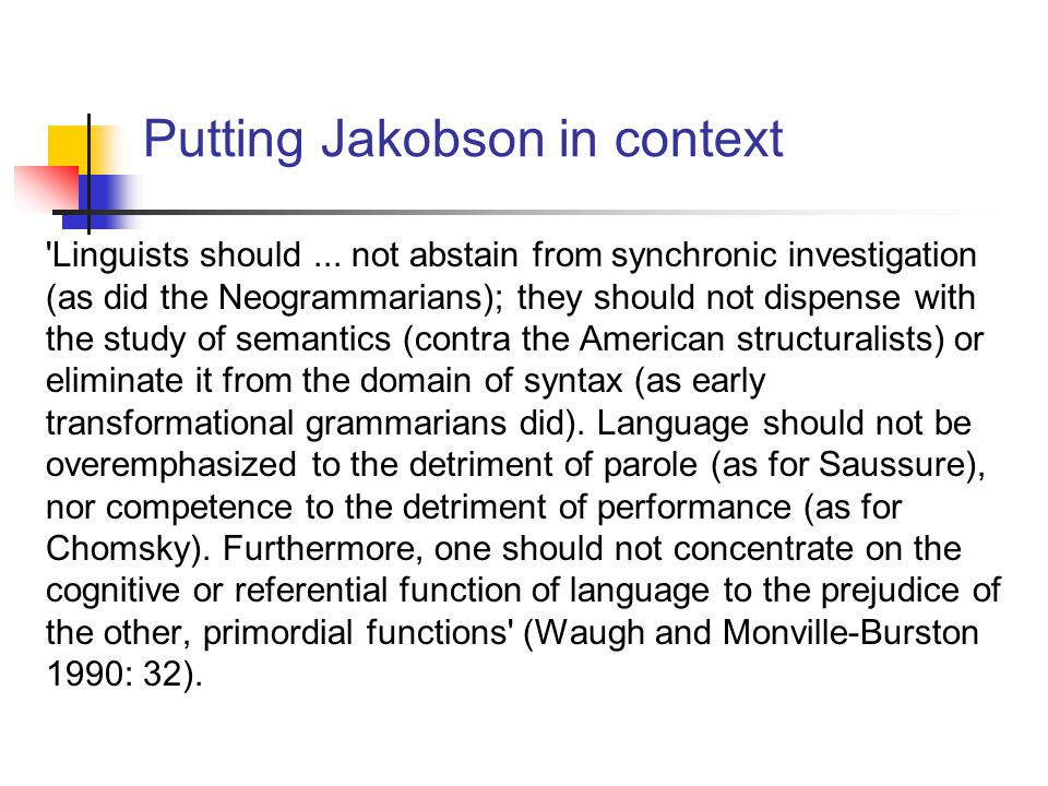 Putting Jakobson in context