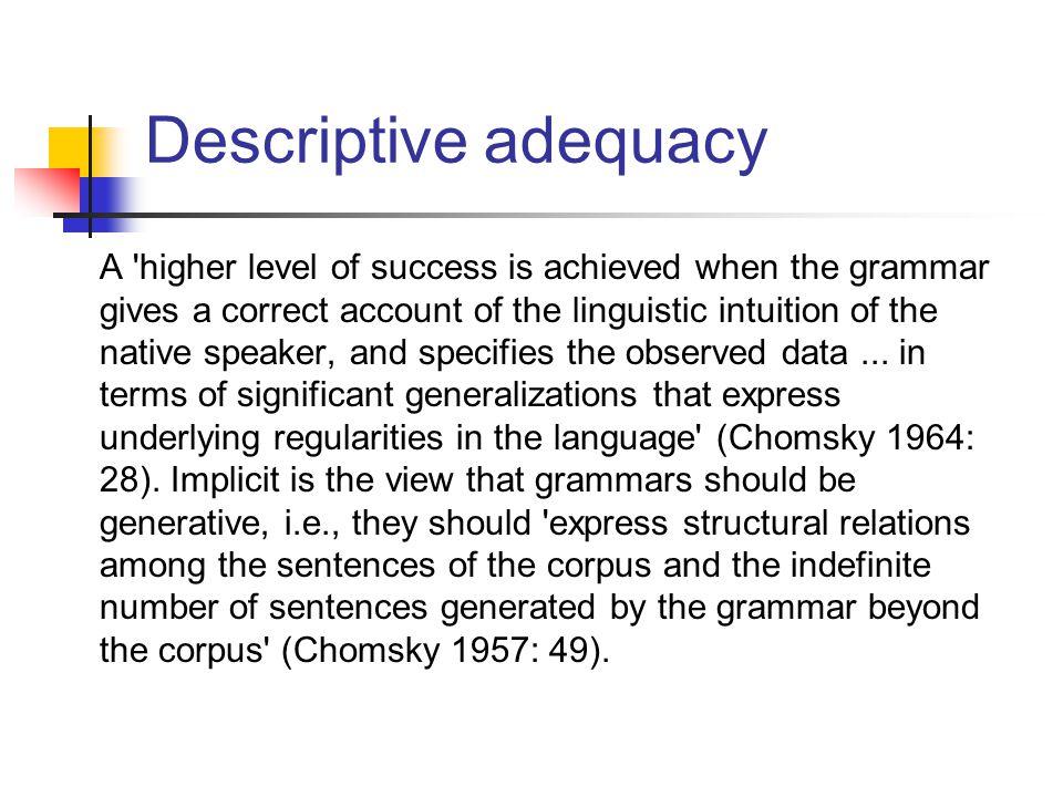Descriptive adequacy