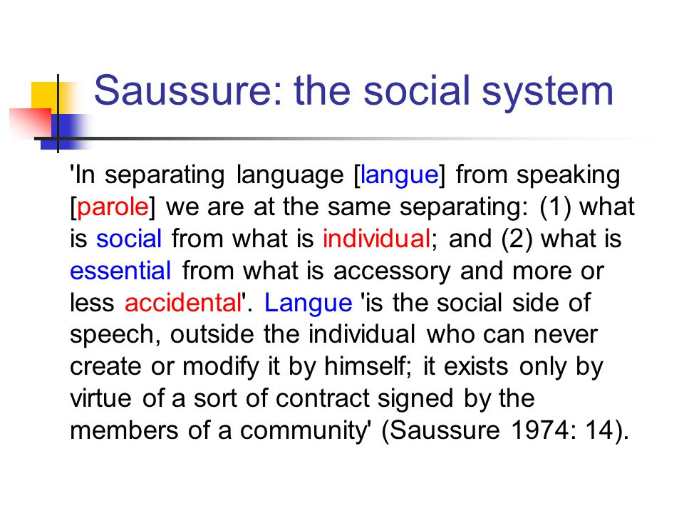 Saussure: the social system