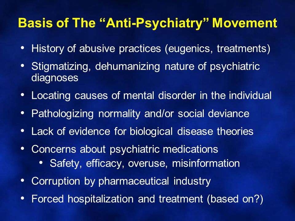Basis of The Anti-Psychiatry Movement
