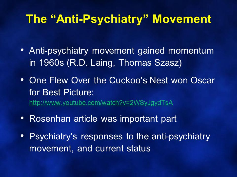 The Anti-Psychiatry Movement