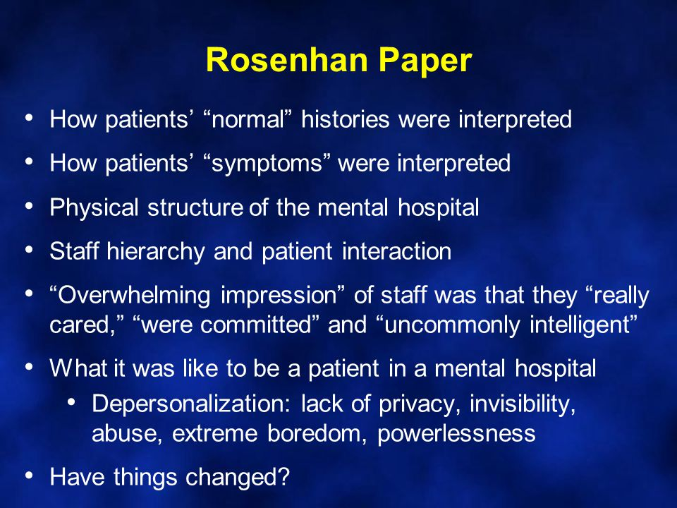 Rosenhan Paper How patients' normal histories were interpreted