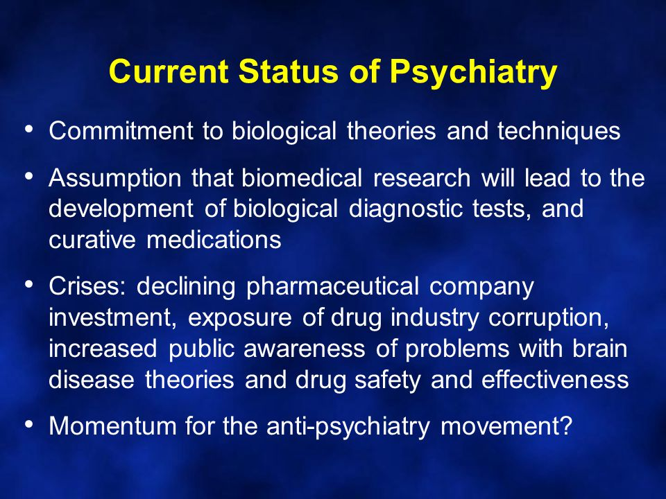 Current Status of Psychiatry