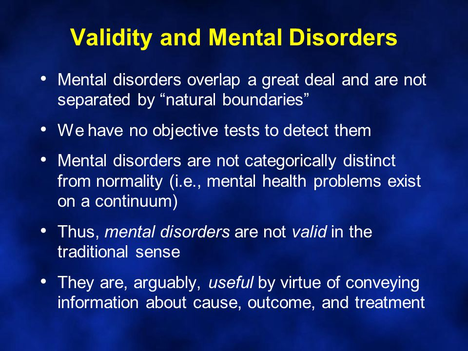 Validity and Mental Disorders