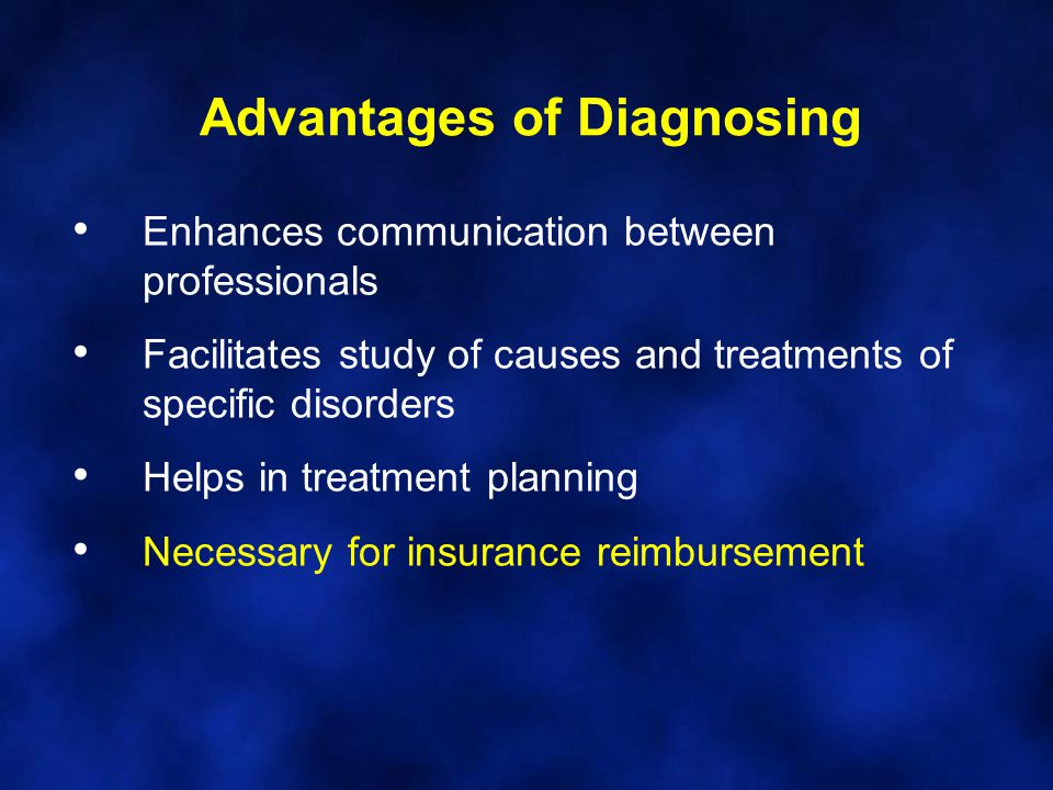 Advantages of Diagnosing