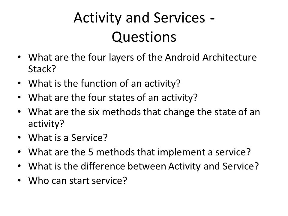 Activity and Services - Questions