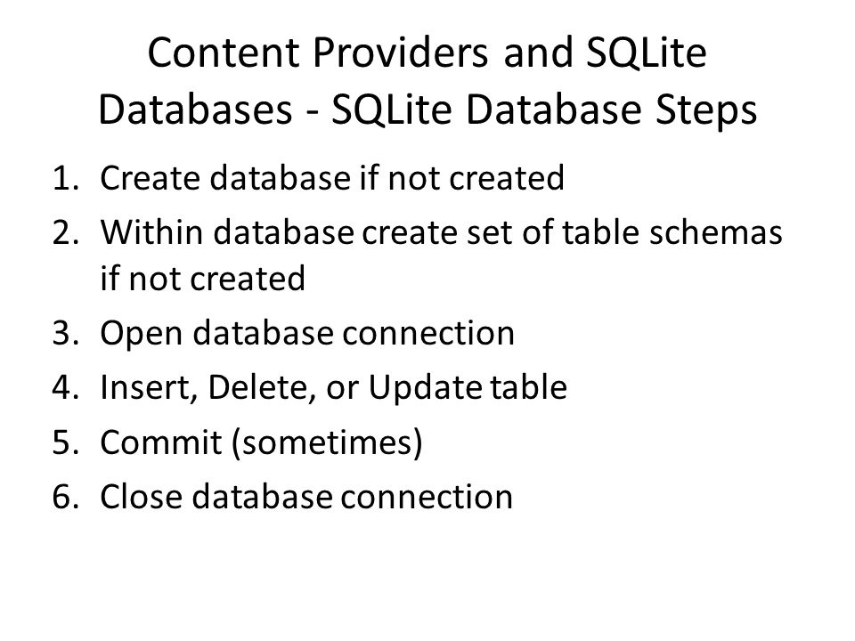 Content Providers and SQLite Databases - SQLite Database Steps