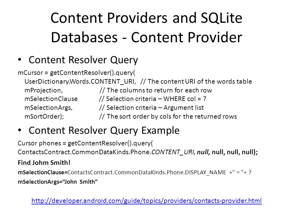 Content Providers and SQLite Databases - Content Provider
